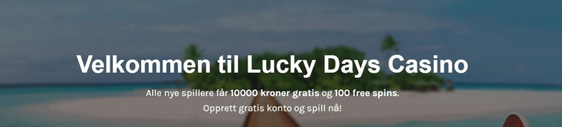 lucky days 10 000 kr bonus + 100 free spins