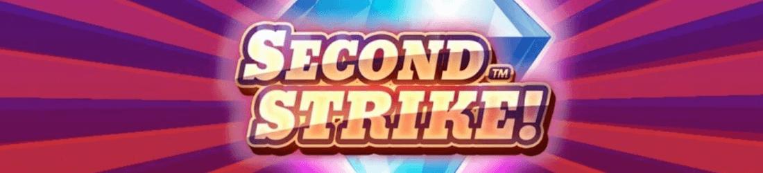 second strike NO quickspin