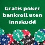 poker uten innskudd norge