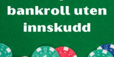 Gratis poker bankroll uten innskudd