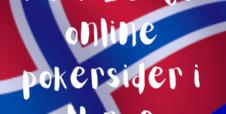 De 7 beste online pokersider i Norge 2020 – her er de