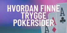 Hvordan finne trygge pokersider i 2020