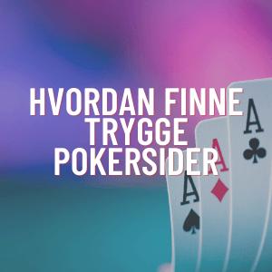 finn trygge pokersider på nett