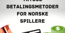 Trygge betalingsmetoder for norske spillere i 2020