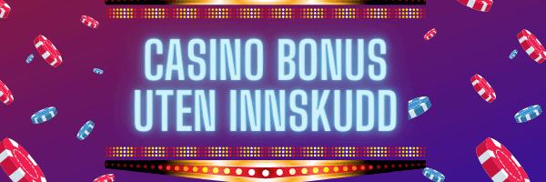 bonuser uten innskudd