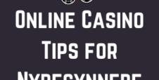 Online Casino tips for nybegynnere