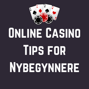 Online Casino Tips for Nybegynnere no featured image